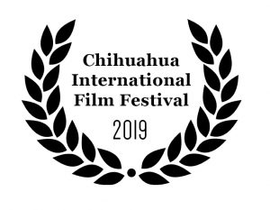 Laurel for the Chihuahua International Film Festival 2019