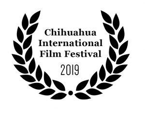 Laurel for the Chihuahua International Film Festival 2019